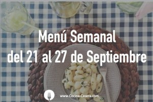 Menú Semanal del 21 al 27 de Septiembre con Recetas