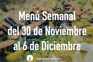 Menú Semanal del 30 de Noviembre al 6 de Diciembre con Recetas