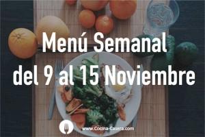 Menú Semanal del 9 al 15 de Noviembre con Recetas