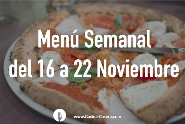 Menú Semanal del 16 al 22 de Noviembre con Recetas
