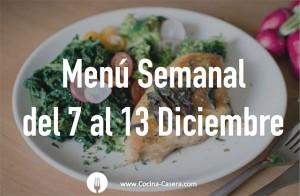 Menú Semanal del 7 al 13 de Diciembre con Recetas