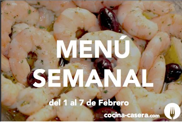 Menú Semanal del 1 al 7 de Febrero con Recetas