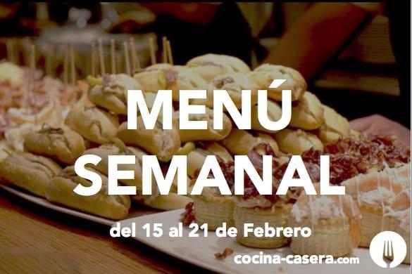 Menú Semanal del 15 al 21 de Febrero con Recetas