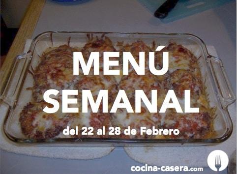 Menú Semanal del 22 al 28 de Febrero