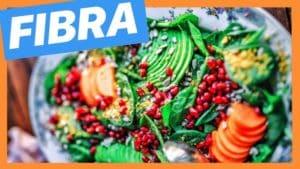 La importancia de la Fibra para una Alimentación Saludable