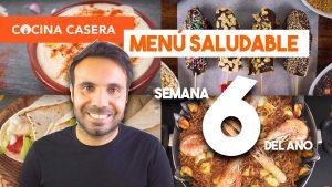 MENÚ SEMANAL SALUDABLE 6 de Febrero e Invierno | Menú de Cocina Casera