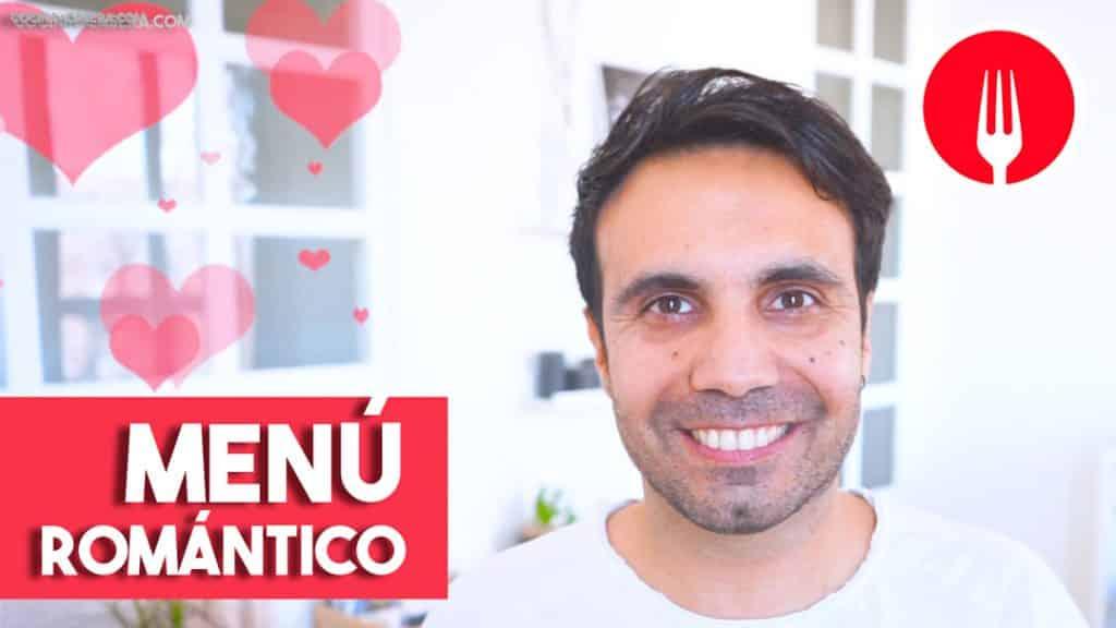 ❤️ MENÚ ROMANTICO PARA SAN VALENTÍN O DIA DE LOS ENAMORADOS - COCINA CASERA