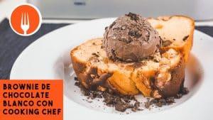 BROWNIE de CHOCOLATE Blanco con Cooking Chef