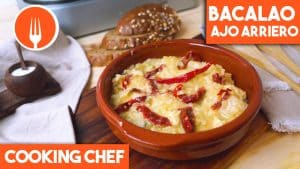 Bacalao al Ajoarriero con Cooking Chef