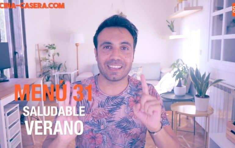 MENÚ SALUDABLE - SEMANA 31 del AÑO | JULIO Y AGOSTO | VERANO – Cocina Casera