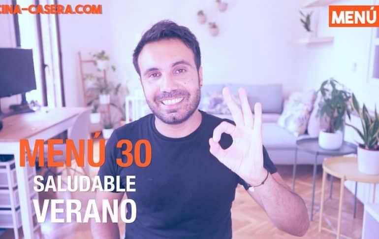 MENÚ SALUDABLE - SEMANA 30 del AÑO | JULIO | VERANO – Cocina Casera