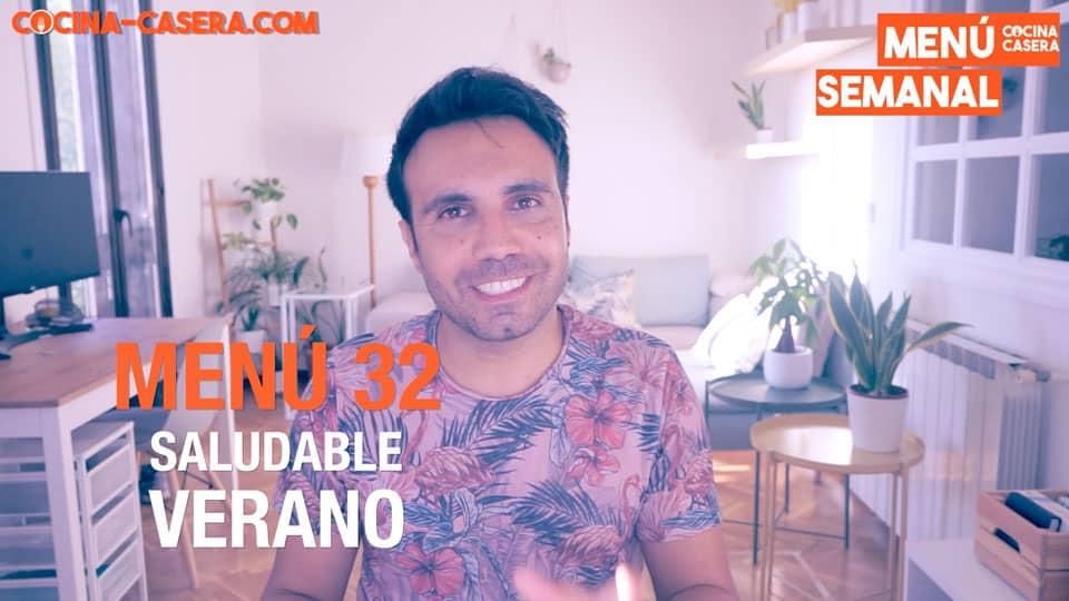 MENÚ SALUDABLE - SEMANA 32 del AÑO | AGOSTO | VERANO – Cocina Casera