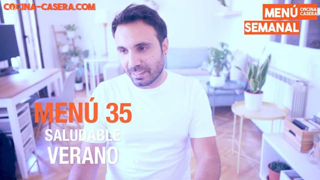 MENÚ SALUDABLE - SEMANA 35 del AÑO | AGOSTO | VERANO – Cocina Casera