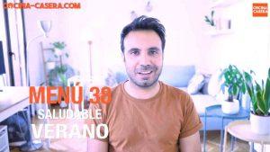MENÚ SEMANAL SALUDABLE 38 de Septiembre y Verano | Menú de Cocina Casera