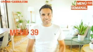MENÚ SEMANAL SALUDABLE 39 de Septiembre y Otoño | Menú de Cocina Casera