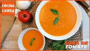 Cómo hacer sopa de tomate casera